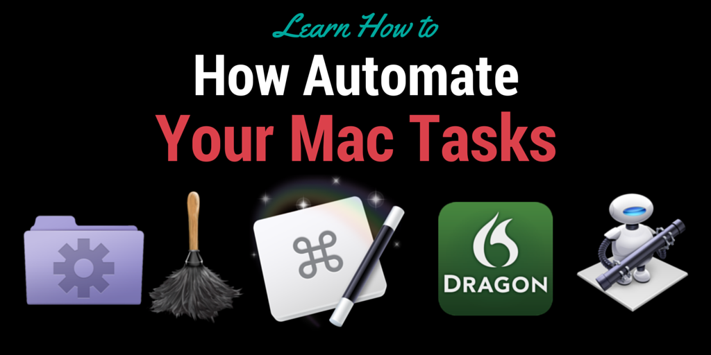 Mac Automation for the Rest of Us