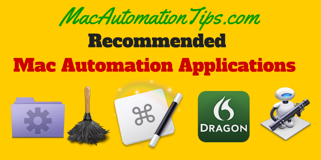 Recommended Mac Automation Applications for Mac Power Users
