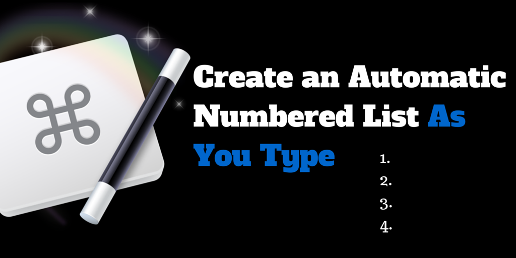 Create a Number List In Any Application Using Keyboard Maestro