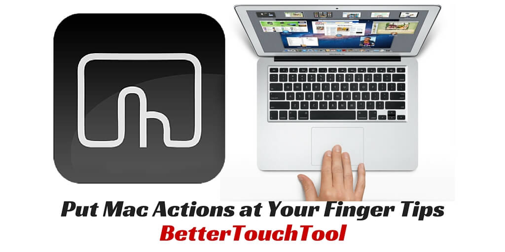 Finger Gesture App, BetterTouchTool Goes on Sale!
