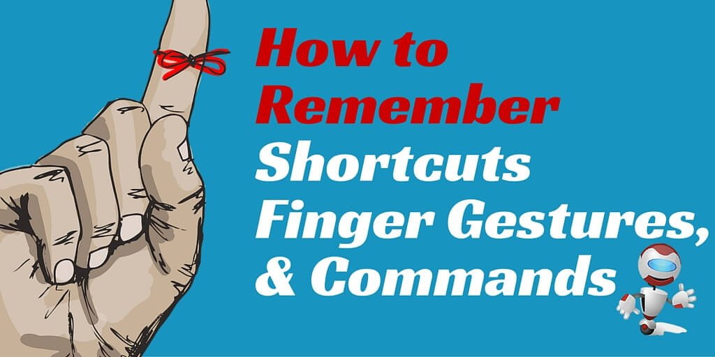 How to Remember Finger Gestures, String Letters, and Other Triggers