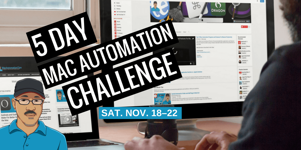 5 Day Mac Automation Challenge, Starting November 18